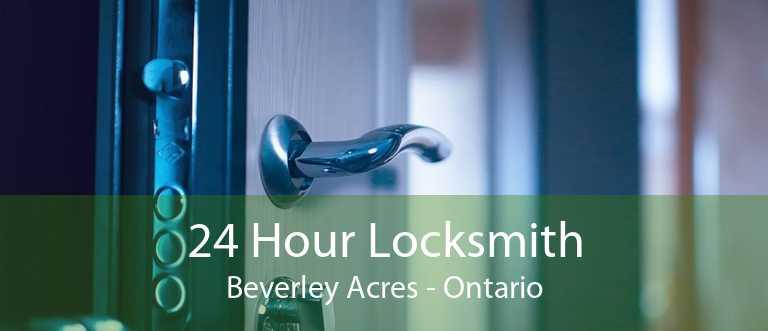 24 Hour Locksmith Beverley Acres - Ontario