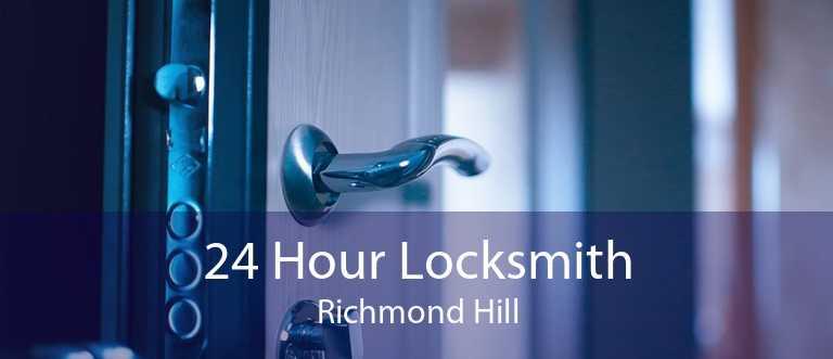 24 Hour Locksmith Richmond Hill