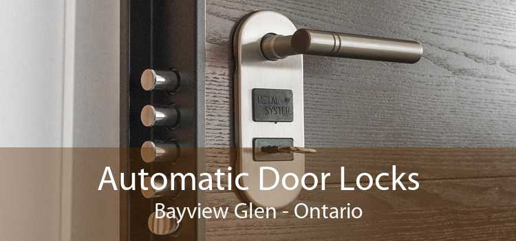 Automatic Door Locks Bayview Glen - Ontario
