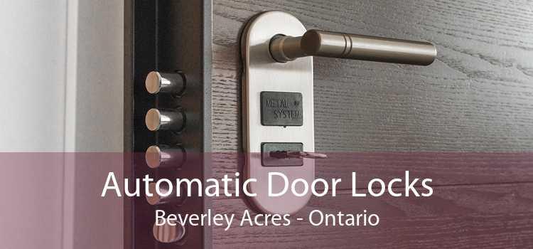 Automatic Door Locks Beverley Acres - Ontario