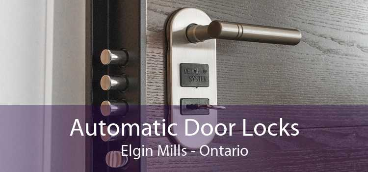 Automatic Door Locks Elgin Mills - Ontario