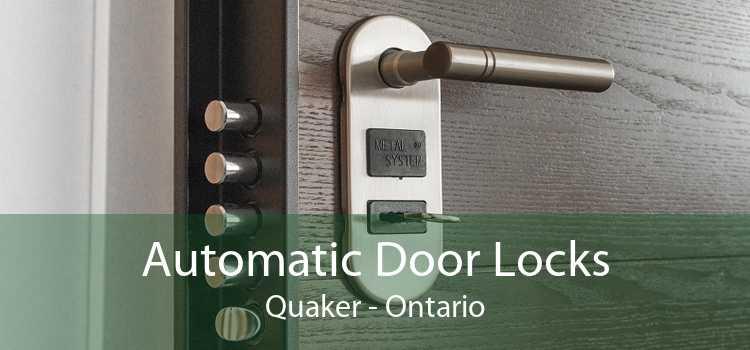 Automatic Door Locks Quaker - Ontario
