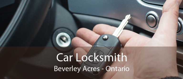 Car Locksmith Beverley Acres - Ontario