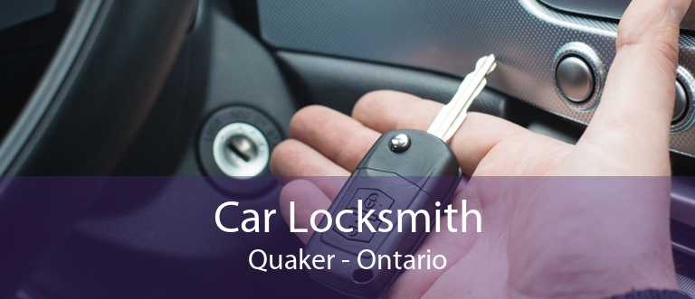 Car Locksmith Quaker - Ontario