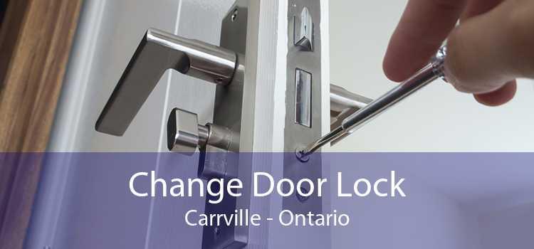 Change Door Lock Carrville - Ontario