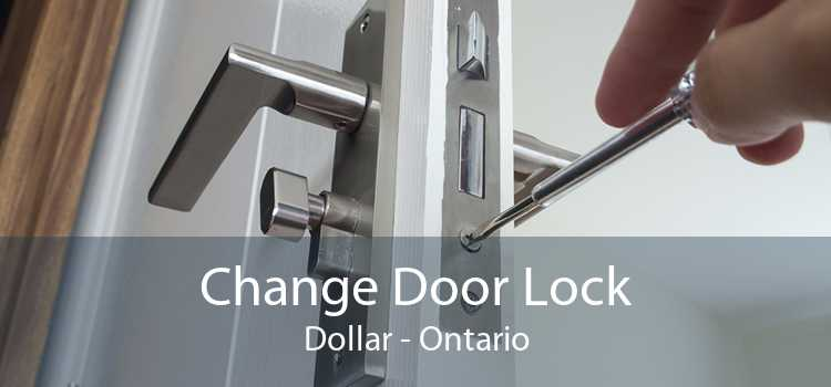 Change Door Lock Dollar - Ontario