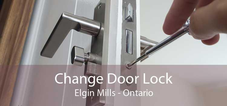 Change Door Lock Elgin Mills - Ontario