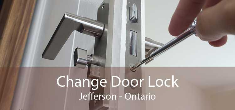 Change Door Lock Jefferson - Ontario