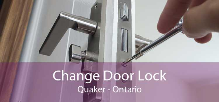 Change Door Lock Quaker - Ontario