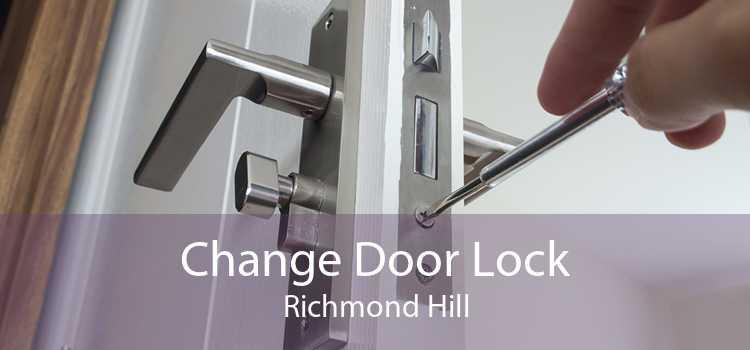 Change Door Lock Richmond Hill