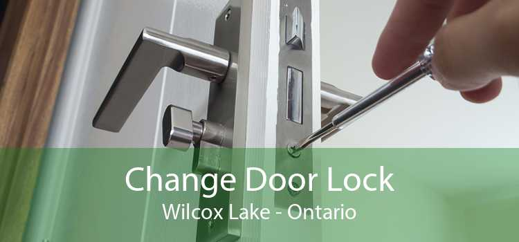 Change Door Lock Wilcox Lake - Ontario