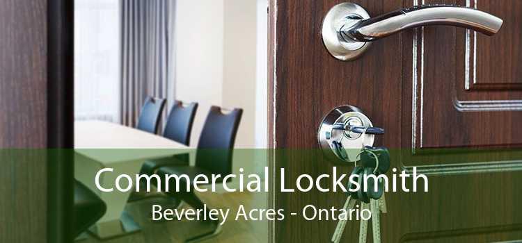 Commercial Locksmith Beverley Acres - Ontario