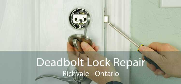 Deadbolt Lock Repair Richvale - Ontario