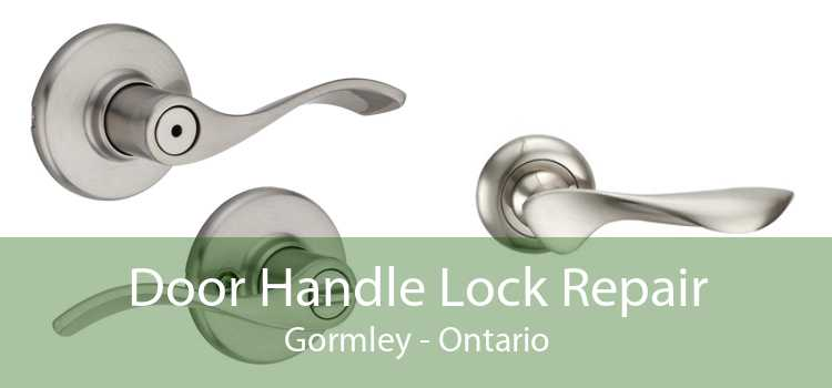 Door Handle Lock Repair Gormley - Ontario