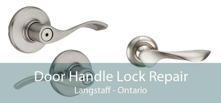 Door Handle Lock Repair Langstaff - Ontario