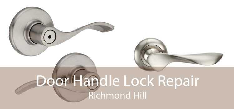 Door Handle Lock Repair Richmond Hill