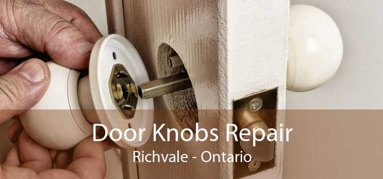 Door Knobs Repair Richvale - Ontario