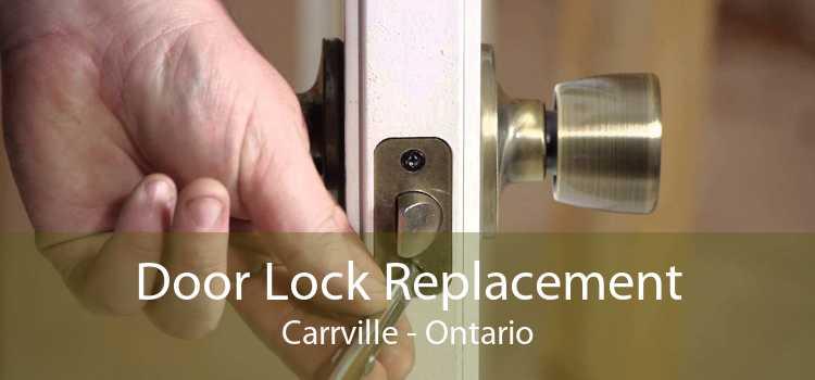 Door Lock Replacement Carrville - Ontario