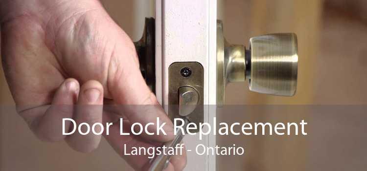 Door Lock Replacement Langstaff - Ontario