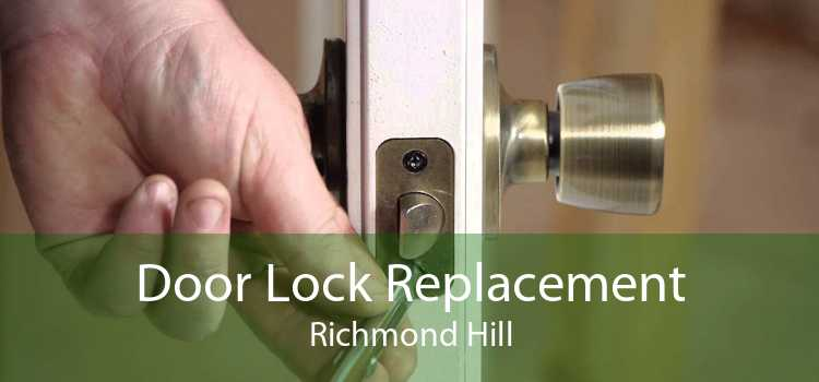 Door Lock Replacement Richmond Hill