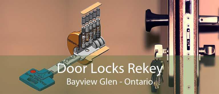 Door Locks Rekey Bayview Glen - Ontario