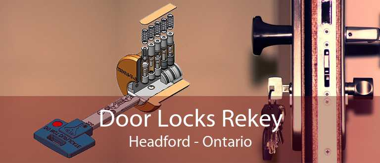 Door Locks Rekey Headford - Ontario