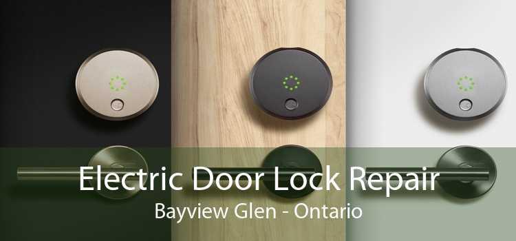 Electric Door Lock Repair Bayview Glen - Ontario