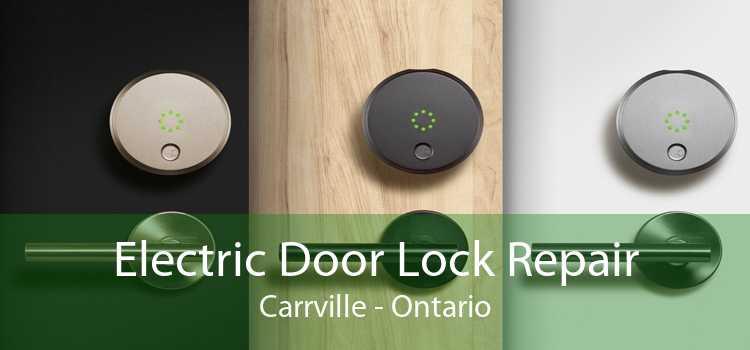 Electric Door Lock Repair Carrville - Ontario