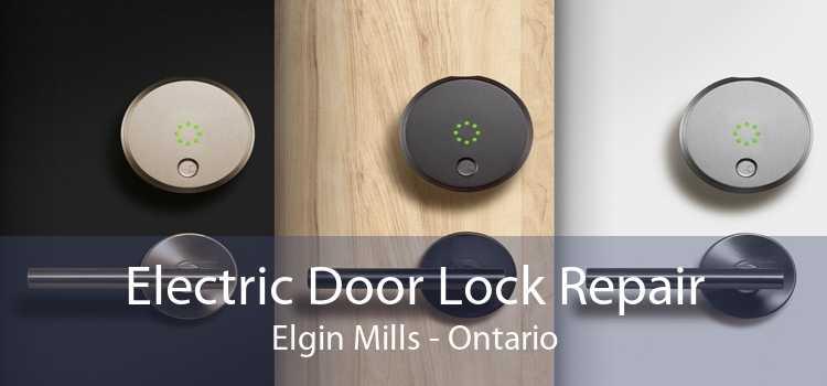 Electric Door Lock Repair Elgin Mills - Ontario