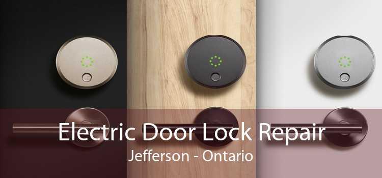 Electric Door Lock Repair Jefferson - Ontario