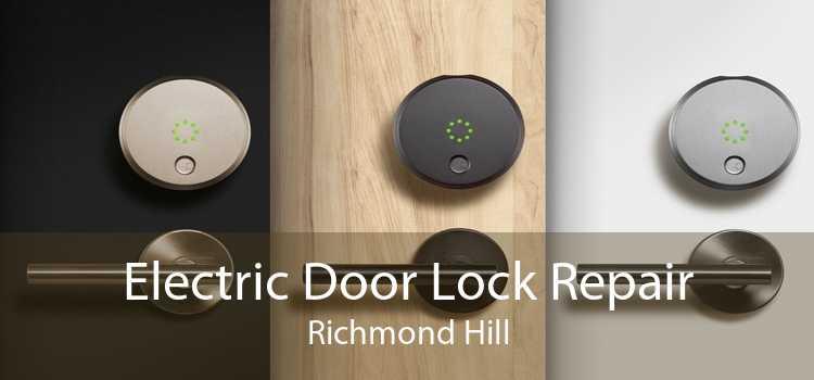 Electric Door Lock Repair Richmond Hill
