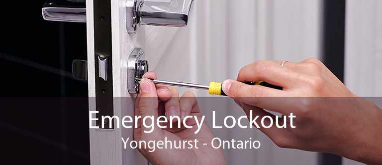 Emergency Lockout Yongehurst - Ontario