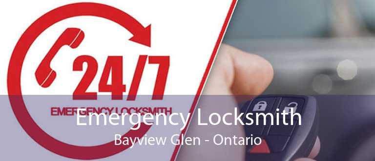 Emergency Locksmith Bayview Glen - Ontario