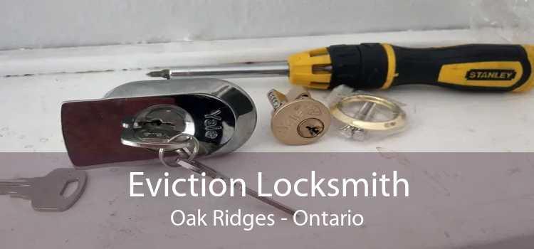 Eviction Locksmith Oak Ridges - Ontario