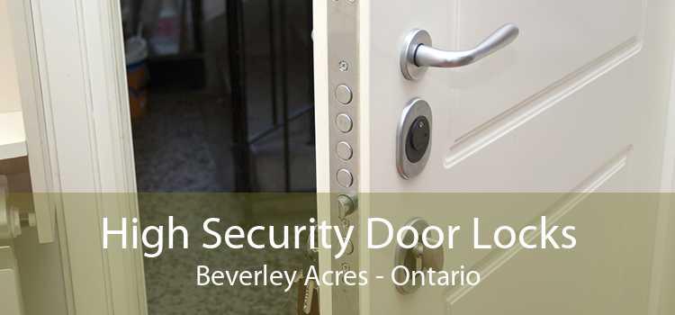 High Security Door Locks Beverley Acres - Ontario