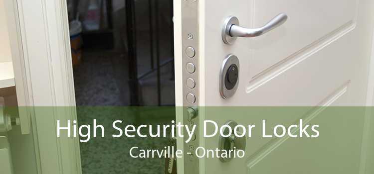 High Security Door Locks Carrville - Ontario