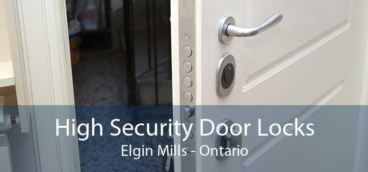 High Security Door Locks Elgin Mills - Ontario