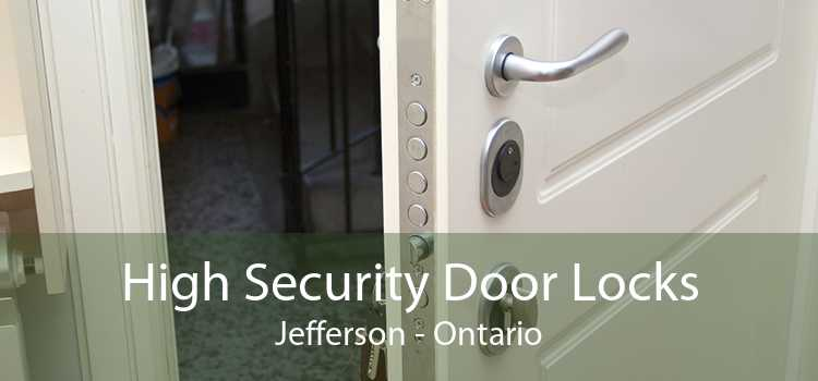 High Security Door Locks Jefferson - Ontario