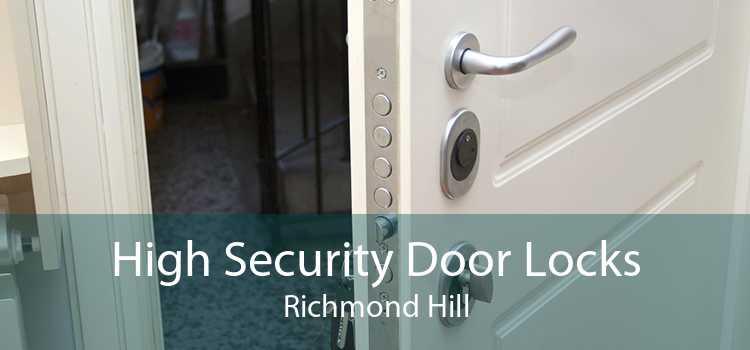 High Security Door Locks Richmond Hill