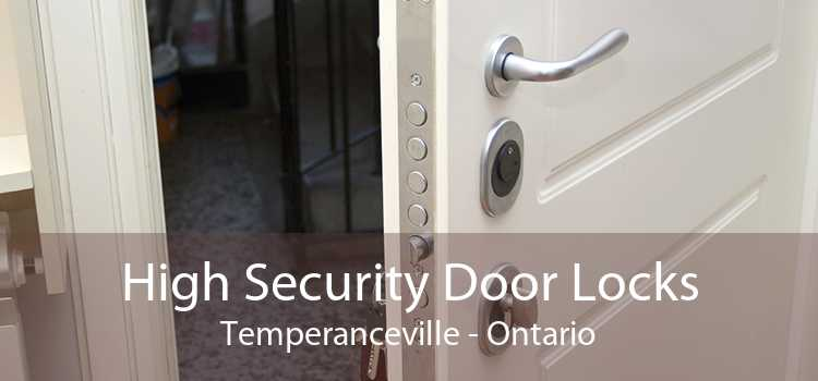 High Security Door Locks Temperanceville - Ontario