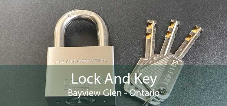 Lock And Key Bayview Glen - Ontario