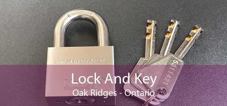 Lock And Key Oak Ridges - Ontario