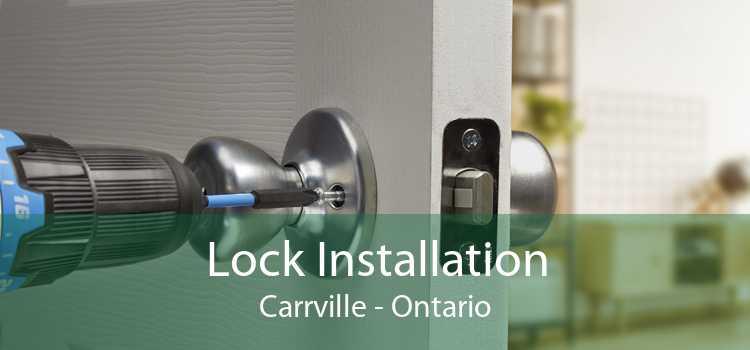 Lock Installation Carrville - Ontario