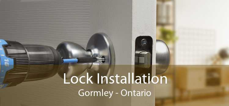 Lock Installation Gormley - Ontario