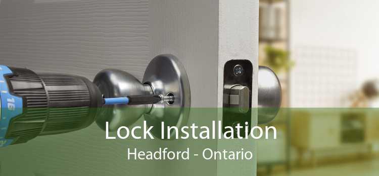 Lock Installation Headford - Ontario
