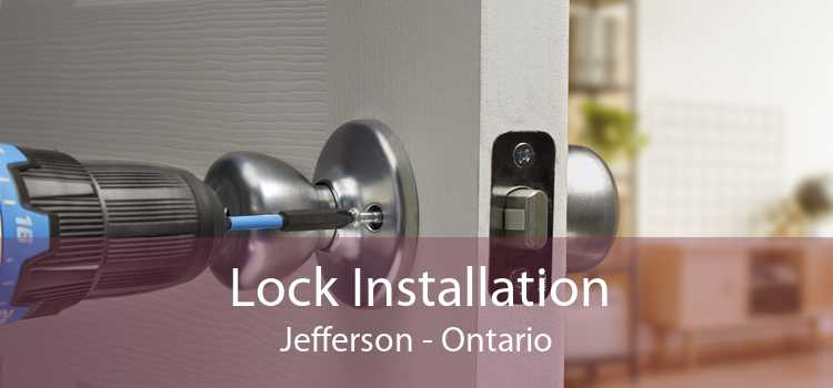 Lock Installation Jefferson - Ontario