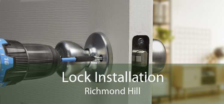 Lock Installation Richmond Hill