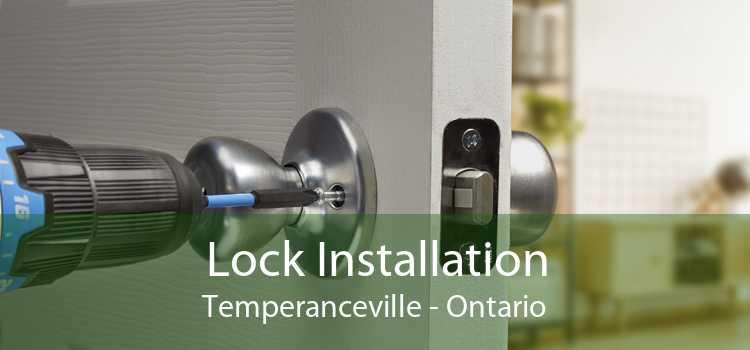 Lock Installation Temperanceville - Ontario