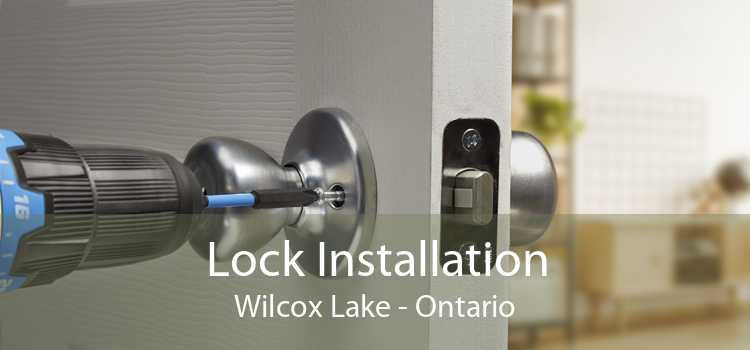 Lock Installation Wilcox Lake - Ontario