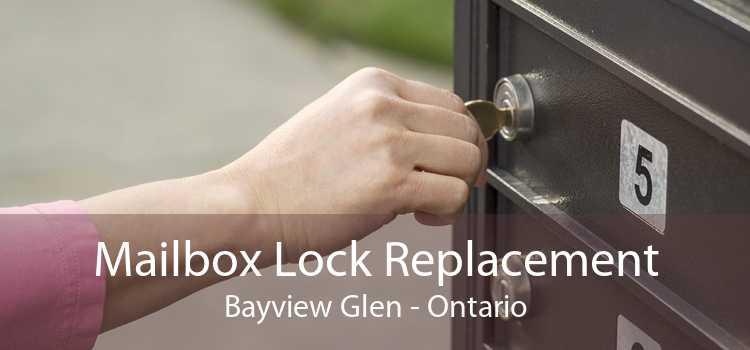 Mailbox Lock Replacement Bayview Glen - Ontario